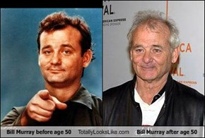 Bill Murray before age 50 Totally Looks Like Bill Murray after age 50