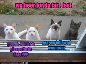 we heer for da fart-fest