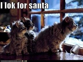 I lok for santa