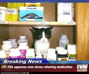 Breaking News - FDA approves new stress relieving medication