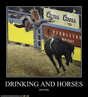 DRINKING AND HORSES