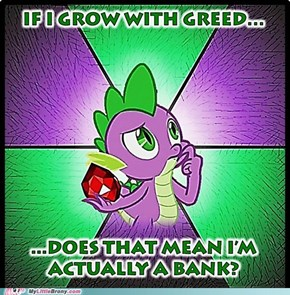Philoso-Spike: Greed...