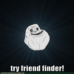 try friend finder!