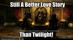 A Better Love Story Than Twilight!