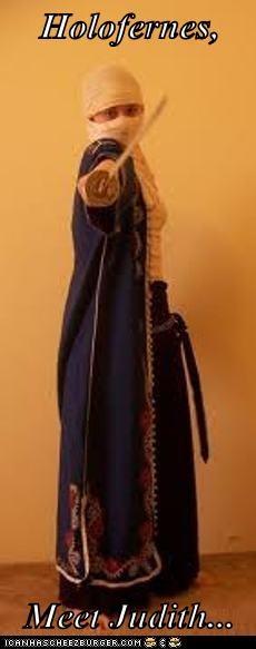 Holofernes,  Meet Judith...