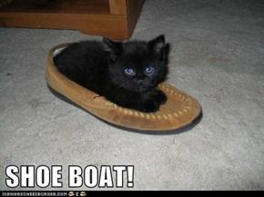 SHOE BOAT!