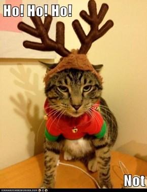 Ho! Ho! Ho!  Not