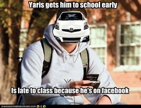 Yaris gets him to school early