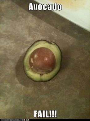 Avocado FAIL