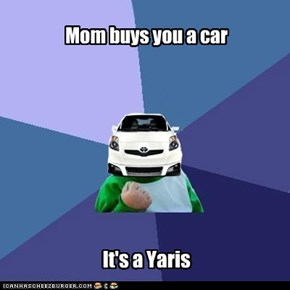 Mom buys you a car