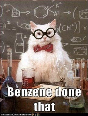 Benzene done that