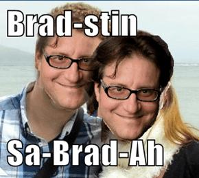 Brad-stin  Sa-Brad-Ah
