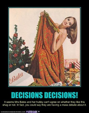 Decisions Decisions!