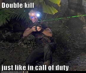Double kill   just like in call of duty