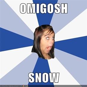 OMIGOSH  SNOW
