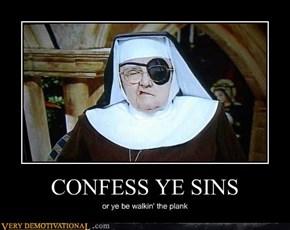 CONFESS YE SINS