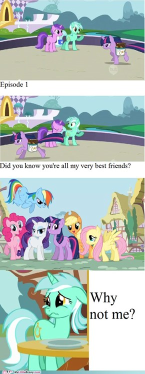 Is Lyra Not Good Enough, Twilight!?!
