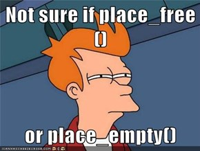 Not sure if place_free()  or place_empty()