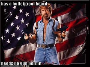 has a bulletproof beard  needs no gun permit