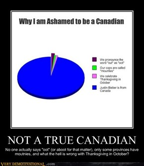 NOT A TRUE CANADIAN