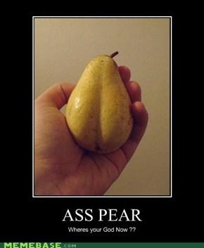 ASS PEAR ...