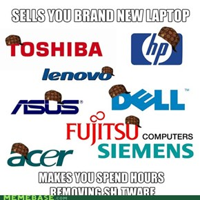 Scumbag Laptops