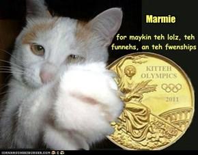 Teh Inturnashinul Kitteh Olympics Kommitteh gibz rekug -- reekog -- um, dey sendz fanks an conga-rats to . . .