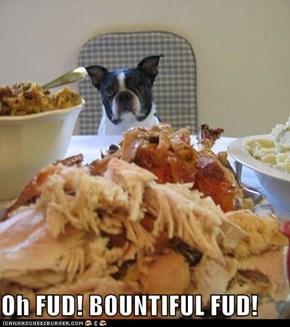 Oh FUD! BOUNTIFUL FUD!