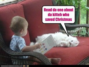 Read da one about da kitteh who saved Christmas