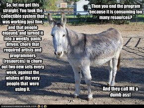 Geez, even a donkey gets it!!