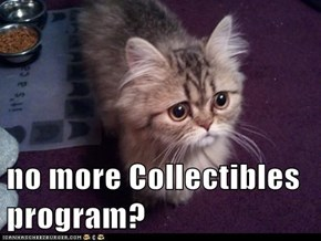 no more Collectibles program?