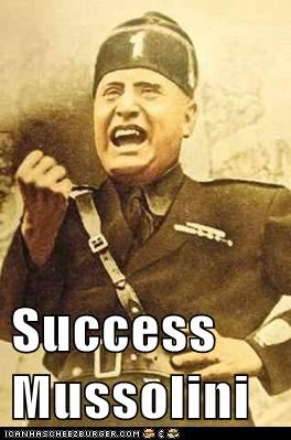 Success Mussolini