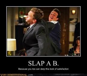SLAP A B.