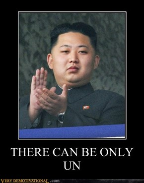 THERE CAN BE ONLY UN