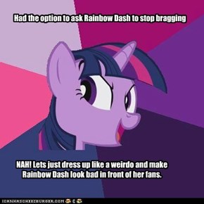 Had the option to ask Rainbow Dash to stop bragging