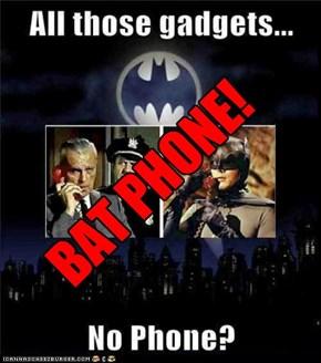 BAT-PHONE!