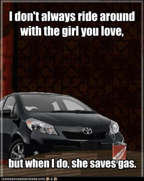 The Most Interesting Yaris saves your girl money