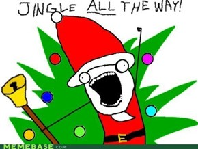 Jingle ALL The Way!