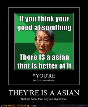 THEY'RE IS A ASIAN