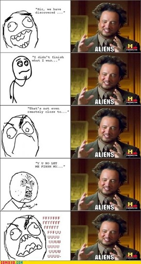Ancient Aliens: Too Long, Didn't Listen