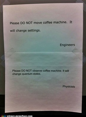 Just Don't Make Any Damn Coffee!