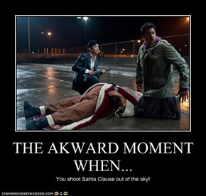 THE AKWARD MOMENT WHEN...