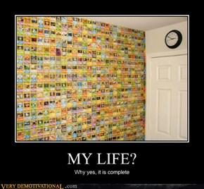 MY LIFE?