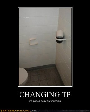 CHANGING TP