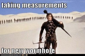 taking measurements   for new wormhole