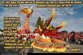 Attention Tournamet of Roses Parade Fans!