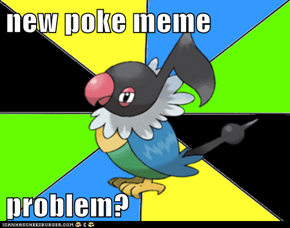 new poke meme  problem?
