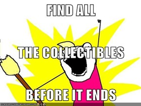 FIND ALL THE COLLECTIBLES BEFORE IT ENDS