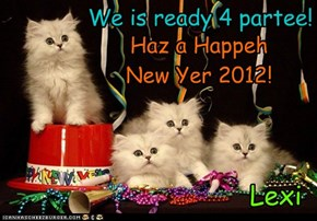 We is ready 4 partee!