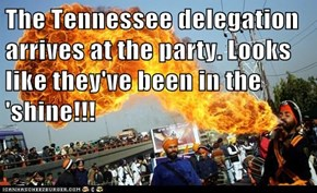 The Tennessee delegation arrives at the party. Looks like they've been in the 'shine!!!